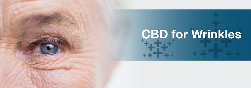 HOW CBD CAN MINIMIZE AGING AND WRINKLES